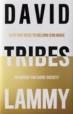The Tribes  - David Lammy