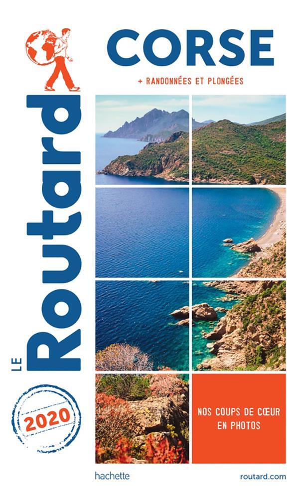 Guide du Routard ; Corse ; + randonnées et plongées (édition 2020)