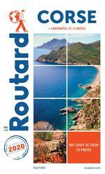 Guide du Routard ; Corse ; + randonnées et plongées