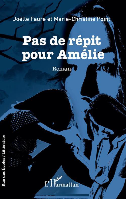 Pas de répit pour Amélie