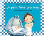 Un Petit Frere Pour Nina