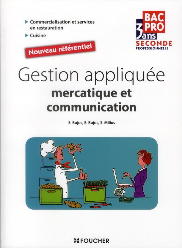 Gestion Appliquee Mercatique Et Communication ; 2nde Bac Pro Restaurant Hotellerie