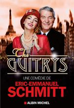 Vente Livre Numérique : The Guitrys  - Eric-Emmanuel Schmitt