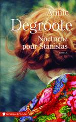 Vente Livre Numérique : Nocturne pour Stanislas  - Annie DEGROOTE