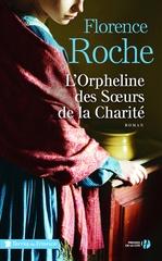 Vente EBooks : L'orpheline des soeurs de la Charité  - Florence Roche