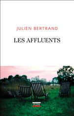 Vente Livre Numérique : Les Affluents  - Julien Bertrand