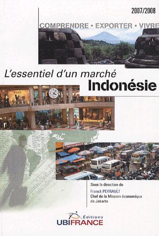 L'essentiel d'un marché ; indonésie (édition 2007/2008)