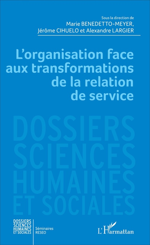 L'organisation face aux transformations de la relation de service