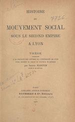 Histoire du mouvement social sous le second Empire à Lyon