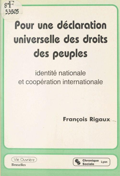 Pour une declaration universelle des droits des peuples