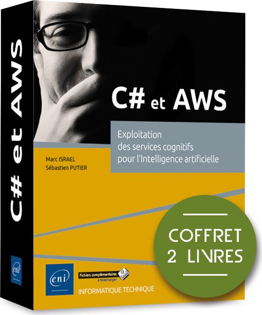 C# et AWS ; coffret de 2 livres : exploitation des services cognitifs pour l'intelligence artificielle