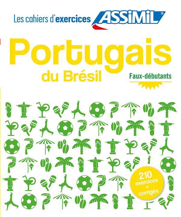 PORTUGAIS DU BRESIL  -  FAUX-DEBUTANTS