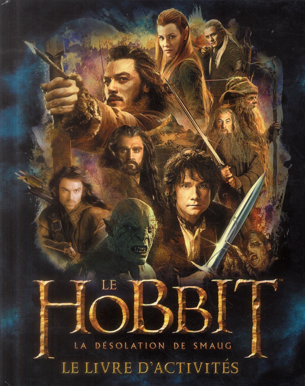 Le Hobbit ; la désolation de Smaug ; le livre d'activités