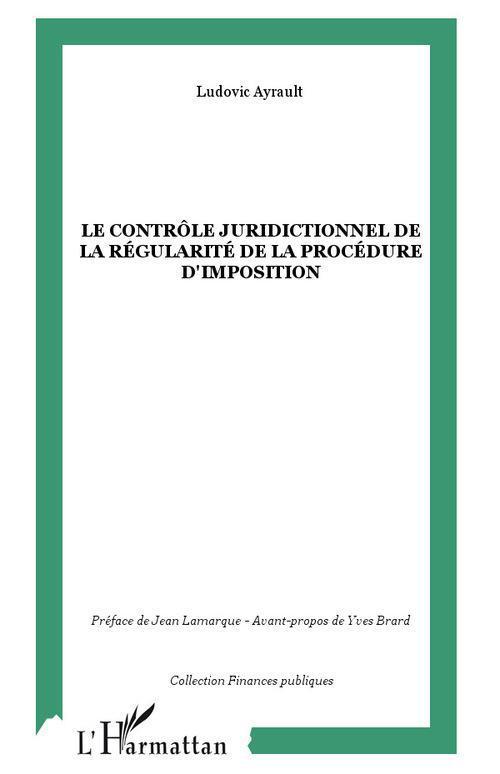 Le controle juridictionnel de la regularite de la procedure d'imposition
