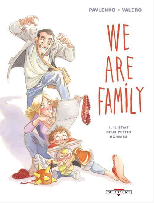We are family t.1 ; il était deux petits hommes