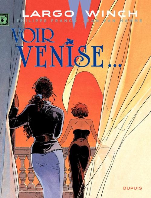 Largo Winch T.9 ; voir Venise...