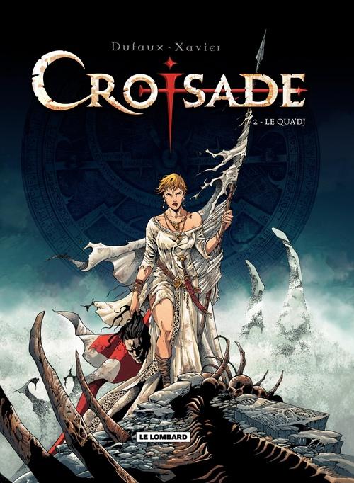 Croisade T.2 ; le Qua'dj