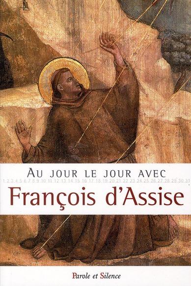 Au jour le jour avec St Francois d'Assise