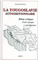 La Yougoslavie autogestionnaire