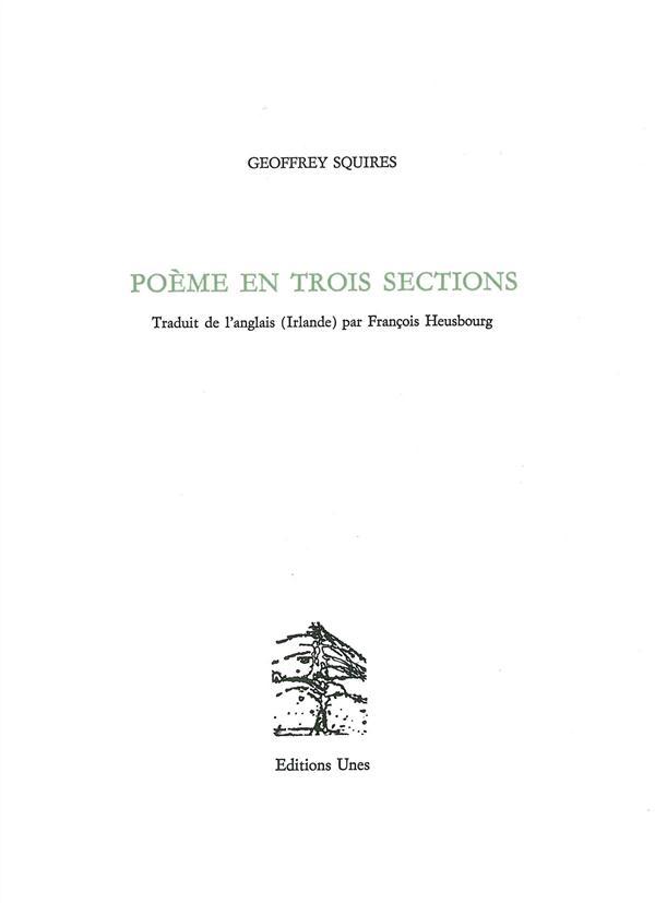 POEME EN TROIS SECTIONS