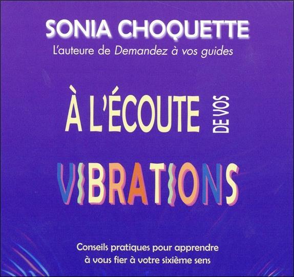 A L'Ecoute De Vos Vibrations