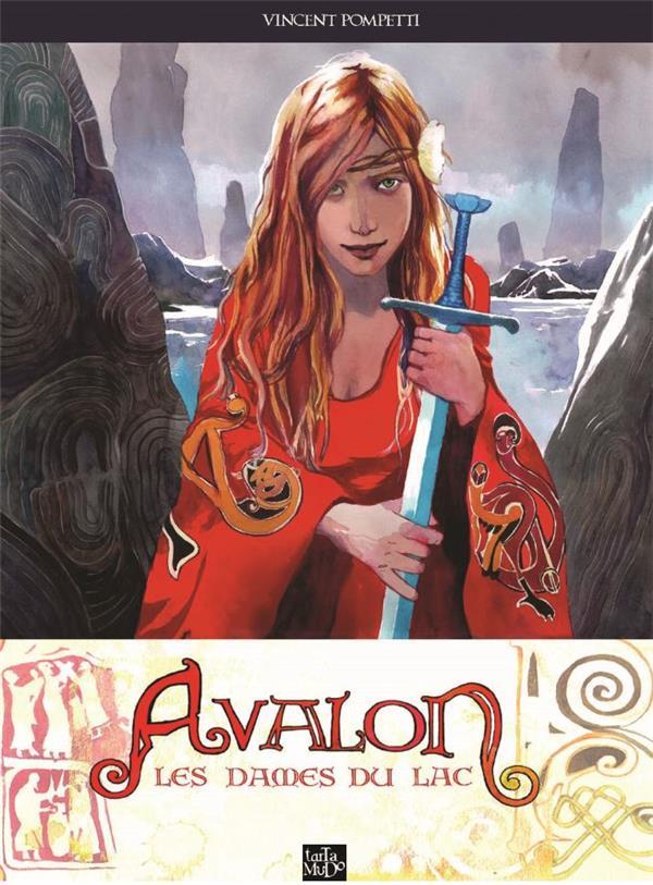 Avalon ; les dames du lac