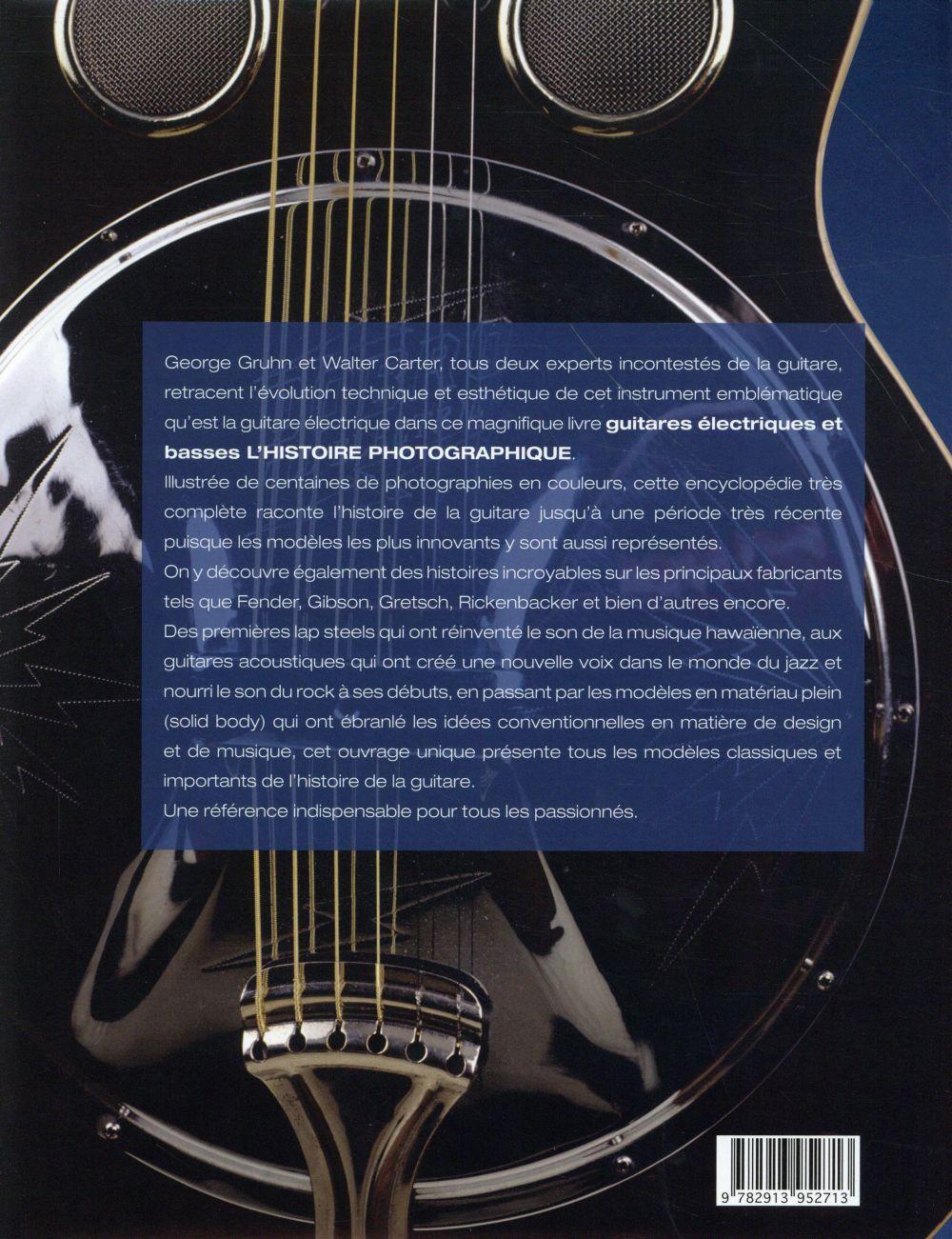 Guitares électriques et basses ; l'histoire photographique