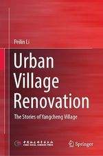 Urban Village Renovation  - Peilin Li