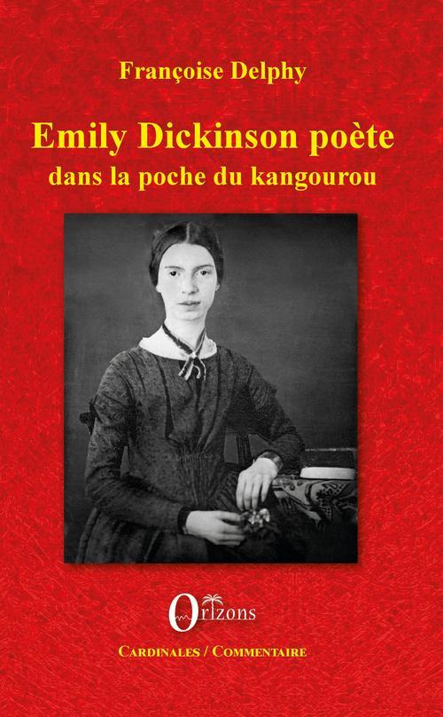 Emily Dickinson poète dans la poche du kangourou