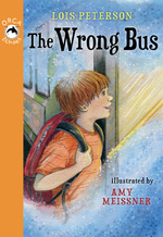 The Wrong Bus  - Lois Peterson