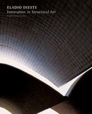 Eladio dieste innovation structural art