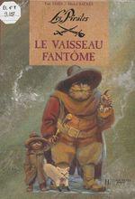 Vente Livre Numérique : Les Pirates : Le Vaisseau fantôme  - Michel Backès - Paul Thiès