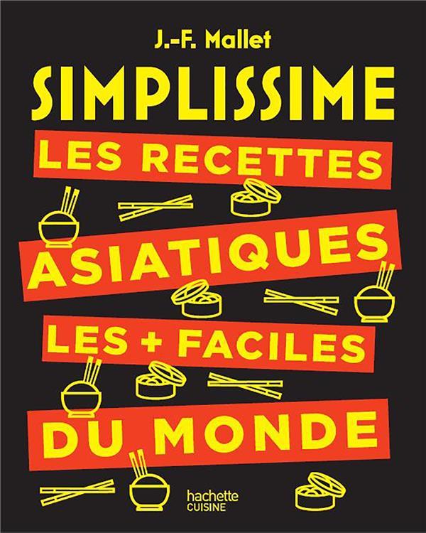 Simplissime ; les recettes asiatiques les + faciles du monde