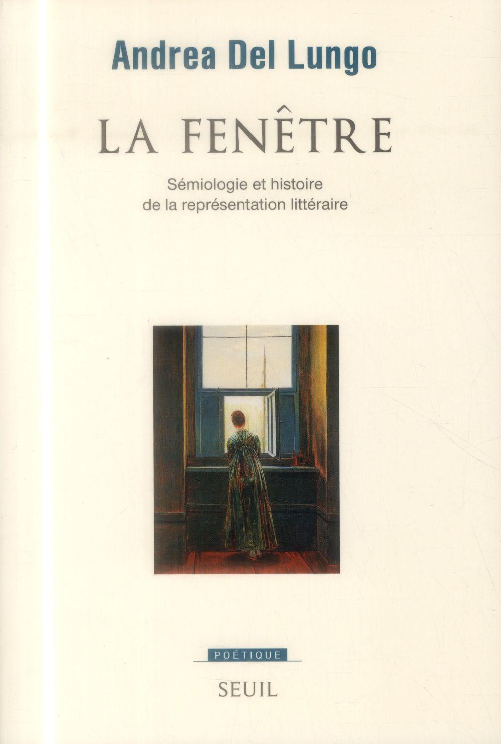 REVUE POETIQUE ; la fenêtre ; sémiologie et histoire de la représentation littéraire