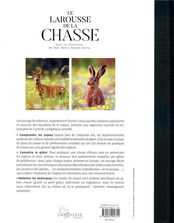 Le Larousse de la chasse ; plus de 400 illustrations en couleurs