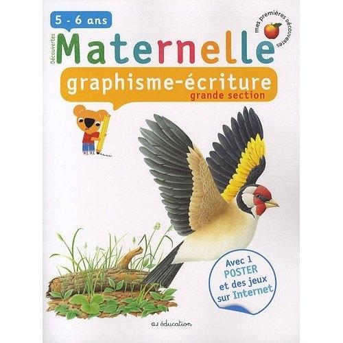 Graphisme/écriture ; grande section de maternelle ; 5/6 ans