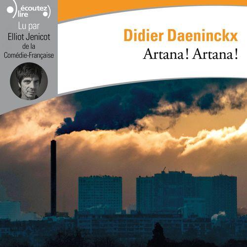 Artana ! Artana !  - Didier Daeninckx