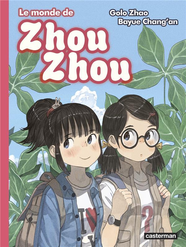 Le monde de Zhou Zhou t.6