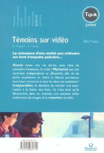 Temoins sur video