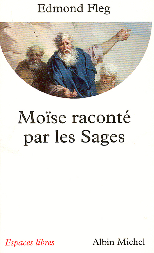 Moïse raconté par les sages