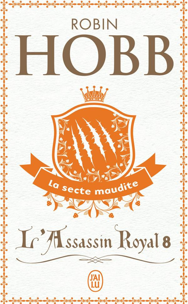L'assassin royal T.8 ; la secte maudite