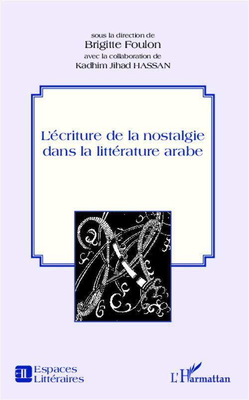 écriture de la nostalgie dans la littérature arabe