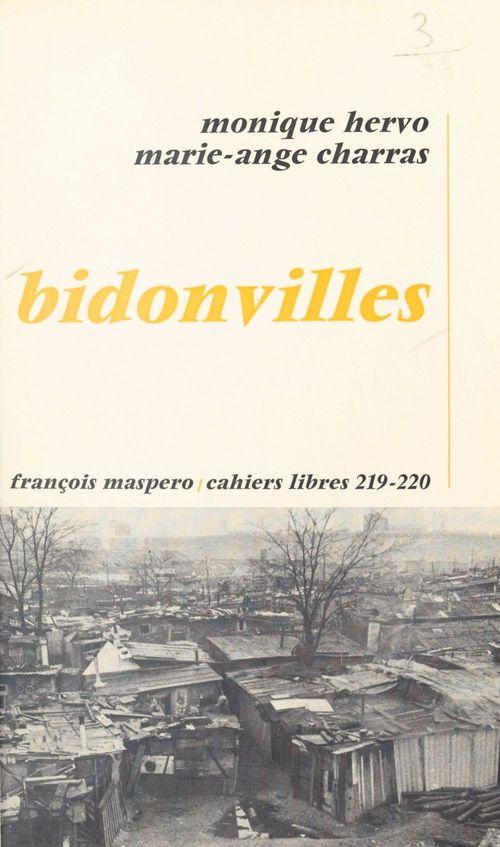 Bidonvilles : l'enlisement