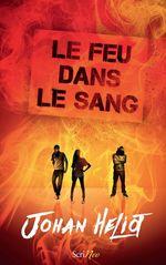 Vente Livre Numérique : Le feu dans le sang  - Johan Heliot
