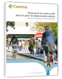 Promouvoir les modes actifs dans les plans de déplacements urbains ; retours d'expériences et recommandations