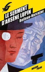 Vente Livre Numérique : Le Serment d'Arsène Lupin  - Boileau-Narcejac