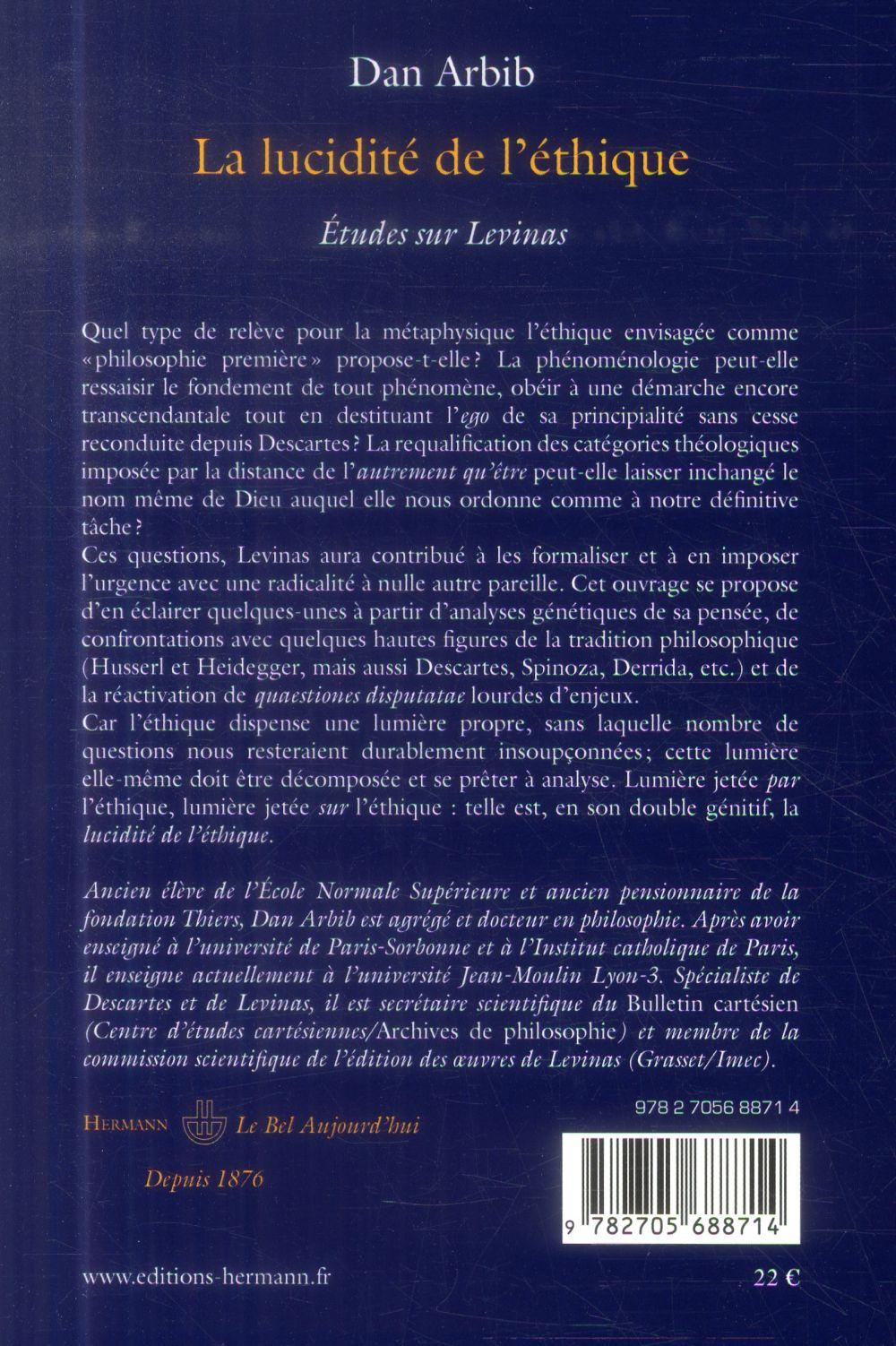 la lucidite de l'ethique - etudes sur levinas