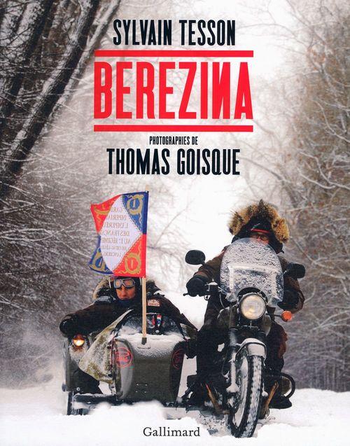 Berezina (texte intégral illustré de près de 100 photos et documents)