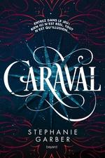 Vente Livre Numérique : Caraval  - Stephanie Garber