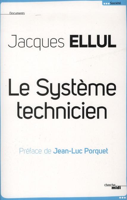 LE SYSTEME TECHNICIEN